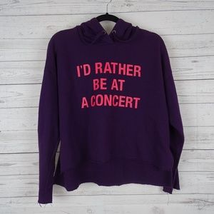 Forever 21 I'd rather be at a concert sweatshirt